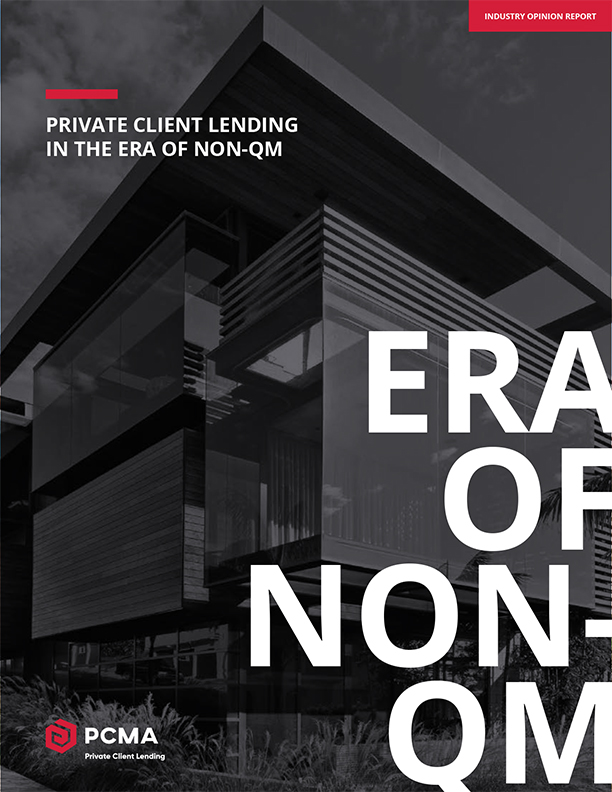 Private Client Lending In The Era Of Non-QM